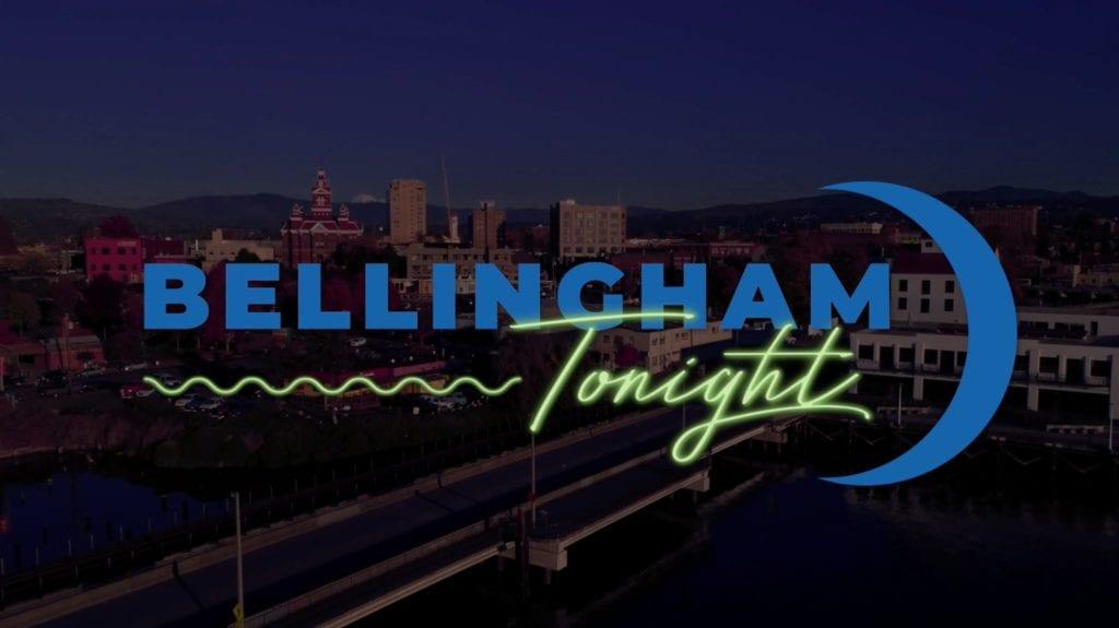 Bellingham Tonight Show Bellingham Washington Whatcom County (11)